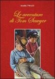 Le avventure di Tom Sawyer Libro di  Mark Twain
