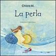La perla Libro di Chiara M.