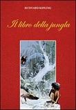 Il libro della jungla Libro di  Rudyard Kipling