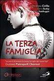 La terza famiglia Libro di  Elena Buday, Loredana Cirillo, Tania Scodeggio