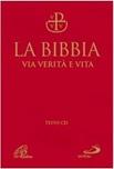 La Bibbia Via Verità e Vita - Nuova edizione
