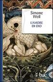 L'amore di Dio Libro di  Simone Weil