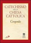 Catechismo della Chiesa cattolica. Compendio Libro di