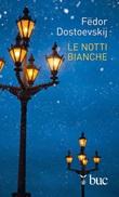 Le notti bianche Ebook di  Fëdor Dostoevskij