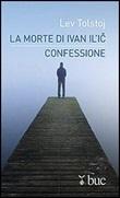 La morte di Ivan Il'ic-Confessione Ebook di  Lev Tolstoj