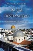Islàm e Cristianesimo. Una comune fede? Una comune etica? Ebook di  Riccardo Robuschi