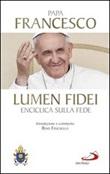 Lumen fidei. Enciclica sulla fede Libro di Francesco (Jorge Mario Bergoglio)
