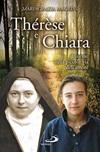 Thérèse e Chiara. Insieme sulla piccola via dell'amore