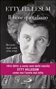 Il bene quotidiano. Breviario degli scritti (1941-1942) Libro di  Etty Hillesum