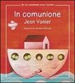 In comunione Libro di  Jean Vanier
