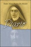 Diario Libro di  M. Pierina De Micheli