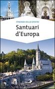 Santuari d'Europa Libro di  Natale Benazzi