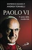 Paolo VI. Un dono per la Chiesa Libro di  Domenico jr. Agasso