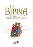 La Bibbia della Prima Comunione Libro di
