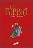 La Bibbia della cresima Libro di