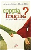 Coppia fragile? Tra virus e antivirus Libro di  Gilberto Gillini, Mariateresa Zattoni