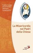 La Misericordia nei Padri della Chiesa Libro di  Promozione della Nuova Evangelizzazione Pontificio Consiglio per la