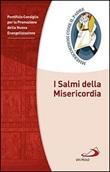 I Salmi della Misericordia Libro di  Promozione della Nuova Evangelizzazione Pontificio Consiglio per la