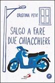Salgo a fare due chiacchiere Libro di  Cristina Petit