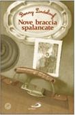 Nove braccia spalancate Libro di  Benny Lindelauf