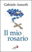 Il mio rosario Libro di  Gabriele Amorth
