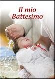 Il mio battesimo Libro di