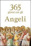 365 giorni con gli angeli Libro di  Luca Crippa