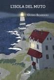 L' isola del Muto Ebook di  Guido Sgardoli