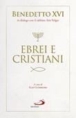 Ebrei e cristiani Ebook di Benedetto XVI (Joseph Ratzinger), Arie Folger