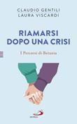 Riamarsi dopo una crisi. I percorsi di Betania Ebook di  Claudio Gentili, Laura Viscardi