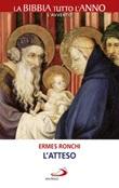 L' Atteso Ebook di  Ermes Ronchi