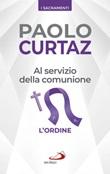 Al servizio della comunione. L'ordine Ebook di  Paolo Curtaz