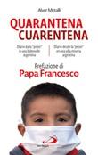 Quarantena-Cuarentena. Diario della «peste» in una bindonville argentina Ebook di  Alver Metalli