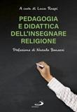 Pedagogia e didattica dell'insegnare religione Ebook di
