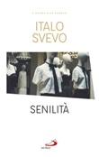 Senilità Ebook di  Italo Svevo