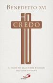 Io credo. Le pagine più belle Libro di Benedetto XVI (Joseph Ratzinger)