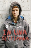 In una settimana Libro di  Sofia Gallo