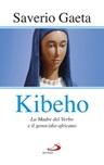 Kibeho. La Madre del Verbo e il genocidio africano