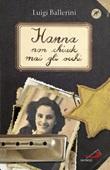 Hanna non chiude mai gli occhi Libro di  Luigi Ballerini