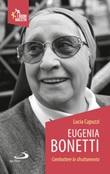 Eugenia Bonetti. Combattere lo sfruttamento Libro di  Lucia Capuzzi