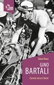 Gino Bartali. Correre verso il bene Libro di  Ilaria Nava