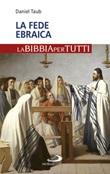 La fede ebraica Libro di  Daniel Taub
