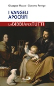 I Vangeli apocrifi Libro di  Giuseppe Fontamazza, Giacomo Perego