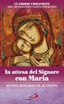 In attesa del Signore con Maria. Nuovo rosario di Avvento
