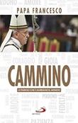 Cammino Libro di Francesco (Jorge Mario Bergoglio)