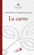 La carne Libro di  Giovanni Cesare Pagazzi