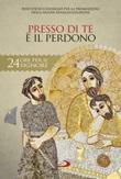 Presso di te è il perdono. Sussidio pastorale Libro di Pontificio consiglio per la promozione della nuova evangelizzazione