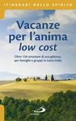 Vacanze per l'anima low cost Libro di  Stefano Di Pea