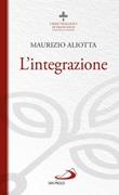 L'integrazione Libro di  Maurizio Aliotta