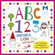 ABC 123 impara con me. Per imparare a disegnare con i quadretti Libro di  Cristina Raiconi